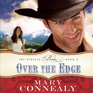 Over the Edge (The Kincaid Brides Series, Book #3)