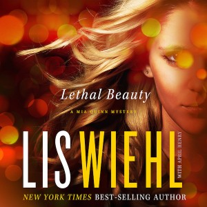 Lethal Beauty (A Mia Quinn Mystery, Book #3)