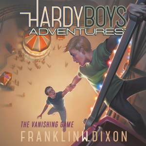 The Vanishing Game (Hardy Boys Adventures, Book #3)