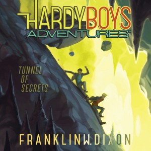 Tunnel of Secrets (Hardy Boys Adventures, Book #10)