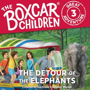 The Detour of the Elephants (The Boxcar Children Great Adventure, Book #3)