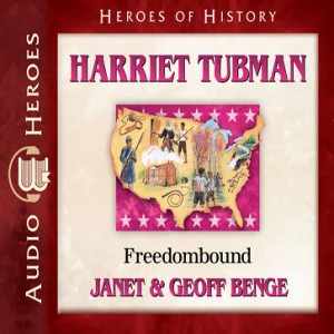 Harriet Tubman (Heroes of History)