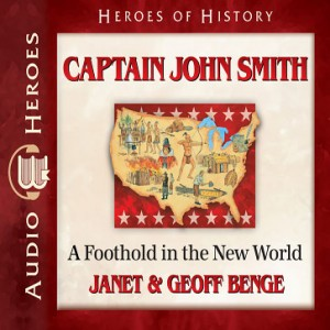 Captain John Smith (Heroes of History)