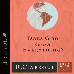 Does God Control Everything? (Series: Crucial Questions, Book #14)