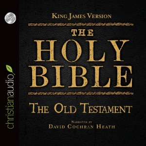 The Holy Bible in Audio - King James Version: The Old Testament