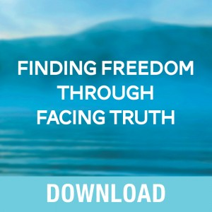 Finding Freedom Through Facing Truth Teaching Series