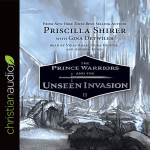 The Prince Warriors and the Unseen Invasion (The Prince Warriors Series, Book #2)