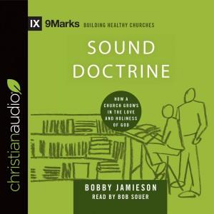 Sound Doctrine (9Marks Series)