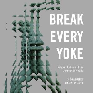 Break Every Yoke