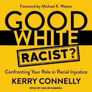 Good White Racist?