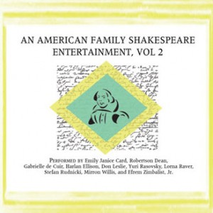 An American Family Shakespeare Entertainment, Vol. 2
