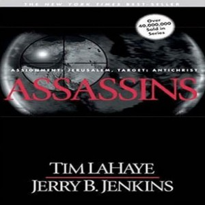 Assassins (Left Behind Series, Book #6)