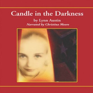 Candle in the Darkness (Refiner's Fire, Book #1)
