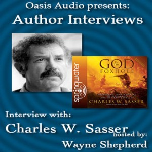 Author Interview with Charles W. Sasser