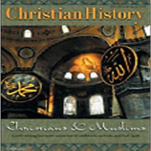 Christian History Issue #74: Christians and Muslims