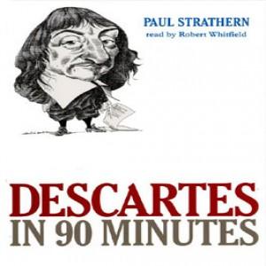Descartes in 90 Minutes