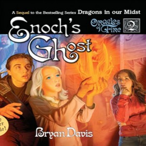 Enoch's Ghost (Oracles of Fire Series, Book #2)