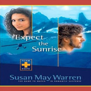 Expect the Sunrise (Team Hope Series, Book #3)