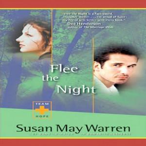 Flee the Night (Team Hope Series, Book #1)