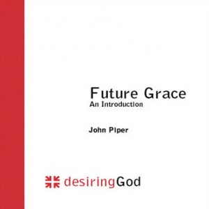 Future Grace: An Introduction