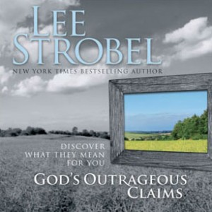 God's Outrageous Claims: Complete
