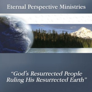 God's Resurrected People Ruling His Resurrected Earth