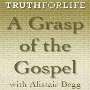 A Grasp of the Gospel