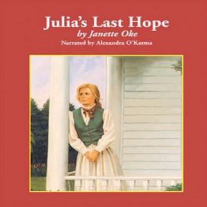 Julia's Last Hope (Women of the West Series, Book #2)