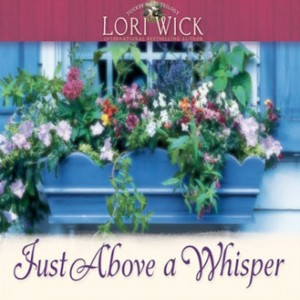 Just Above a Whisper (Tucker Mills Trilogy, Book #2)