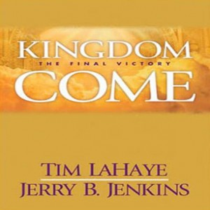 Kingdom Come (Left Behind Series, Book #13)