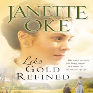 Like Gold Refined (A Prairie Legacy, Book #4)