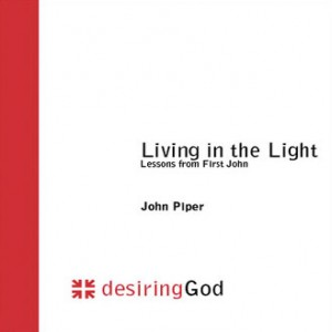 Living in the Light: Lessons from First John