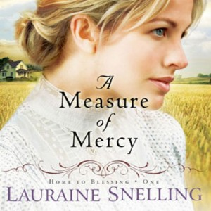 A Measure of Mercy (Home to Blessing, Book #1)