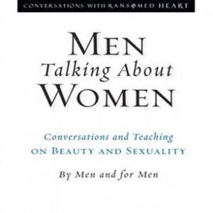 Men Talking About Women