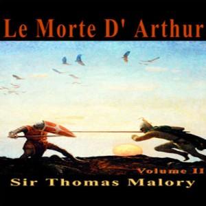 Le Morte D'Arthur, Vol. 2
