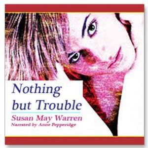 Nothing But Trouble (PJ Sugar Series, Book #1)