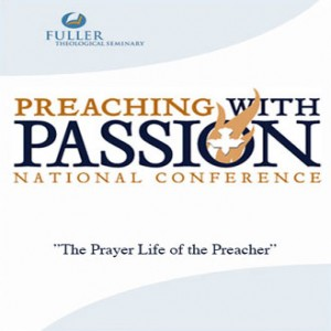 The Prayer Life of the Preacher