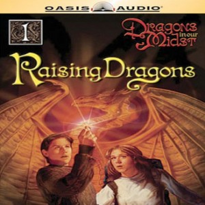 Raising Dragons (Dragons in Our Midst, Book #1)
