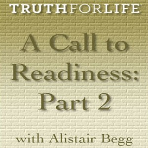 A Call to Readiness, Part 2