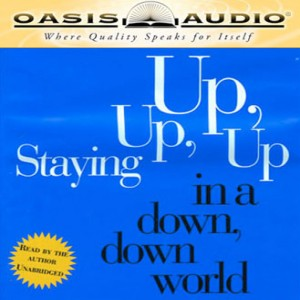 Staying Up, Up, Up in a Down, Down World