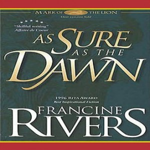 As Sure as the Dawn (Mark of the Lion, Book #3)