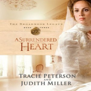 A Surrendered Heart (The Broadmoor Legacy, Book #3)