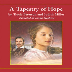 A Tapestry of Hope (Lights of Lowell Series, Book #1)