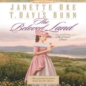 The Beloved Land (Song of Acadia, Book #5)