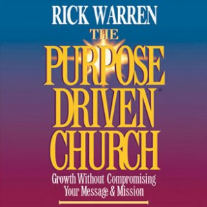 The Purpose-Driven Church: Complete