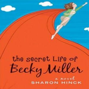 The Secret Life of Becky Miller