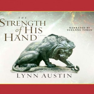 The Strength of His Hand (Chronicles of the Kings, Book #3)