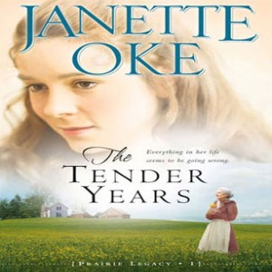 The Tender Years (A Prairie Legacy, Book #1)
