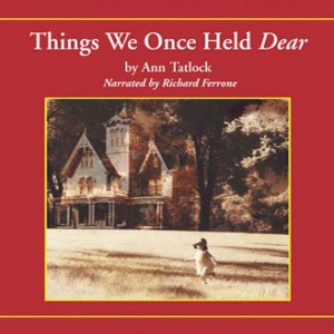 Things We Once Held Dear (Legacy Editions Collection, Book #6)