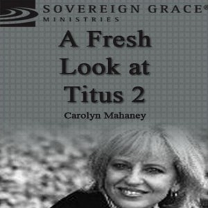 A Fresh Look at Titus 2